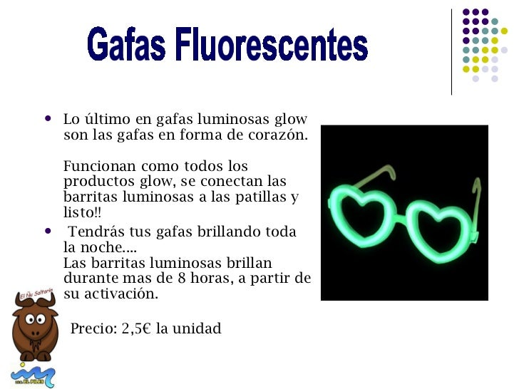    Lo último en gafas luminosas glow    son las gafas en forma de corazón.    Funcionan como todos los    productos glow,...