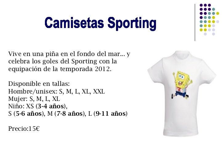 Vive en una piña en el fondo del mar... ycelebra los goles del Sporting con laequipación de la temporada 2012.Disponible e...