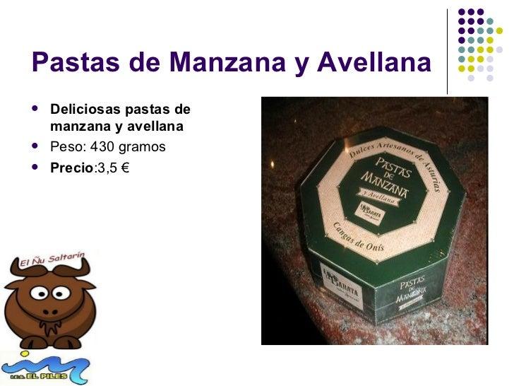 Pastas de Manzana y Avellana   Deliciosas pastas de    manzana y avellana   Peso: 430 gramos   Precio:3,5 €