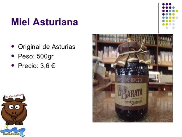 Miel Asturiana   Original de Asturias   Peso: 500gr   Precio: 3,6 €