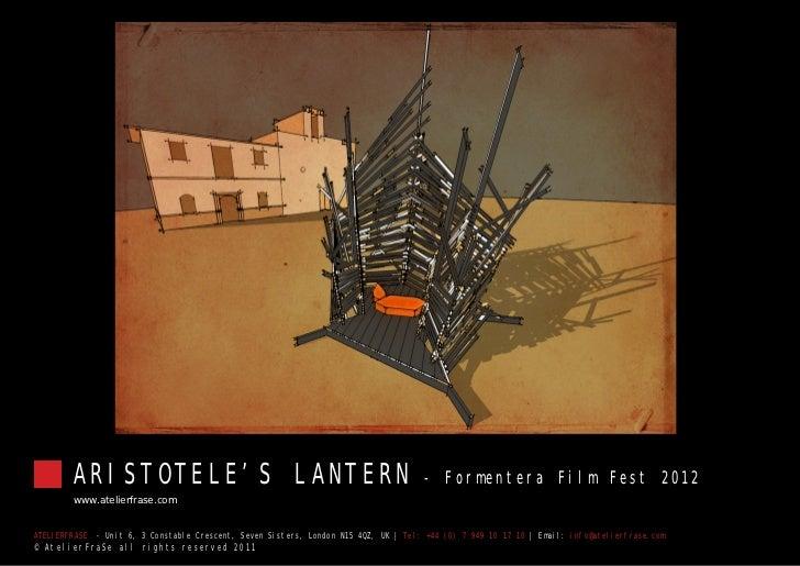ARISTOTELE'S LANTERN                                                         - Formentera Film Fest 2012        www.atelie...