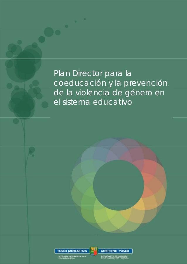 Plan Director para la coeducación y la prevención de la violencia de género en el sistema educativo  1