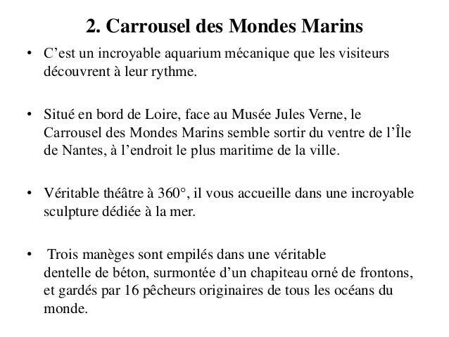 2. Carrousel des Mondes Marins • C'est un incroyable aquarium mécanique que les visiteurs découvrent à leur rythme. • Situ...