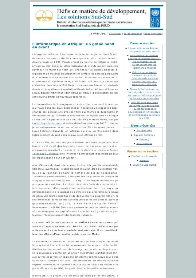 Danscenuméro: Liensprésentés: Passeràunesection: Janvier 2007   s'abonner   sedésabonner   nous contacter L'informa...