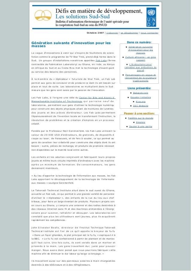 Danscenuméro: Liensprésentés: Passeràunesection: Octobre 2007 | s'abonner | sedésabonner | nous contacter Génératio...