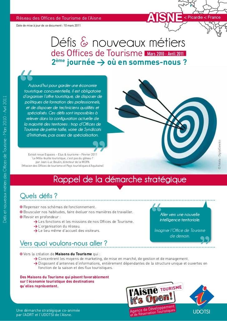 Réseau des Offices de Tourisme de l'Aisne                                                                             Date...