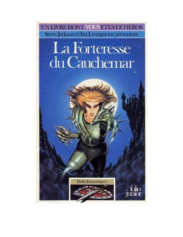 Peter Darvill-Evans La Forteresse du Cauchemar Défis Fantastiques/25 Traduit de l'anglais par Mona de Pracontal Illustrati...
