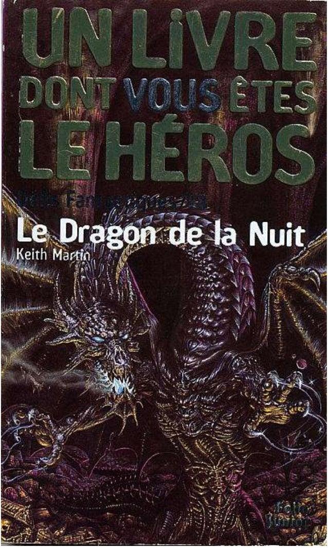 Titre original : Night Dragon © Steve Jackson et Ian Livingstone, 1993, pour la conception de la série Défis Fantastiques ...