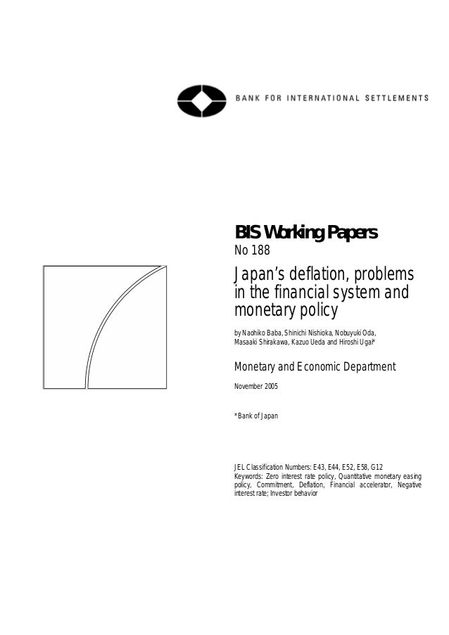 BIS Working Papers No 188  Japan's deflation, problems in the financial system and monetary policy by Naohiko Baba, Shinic...