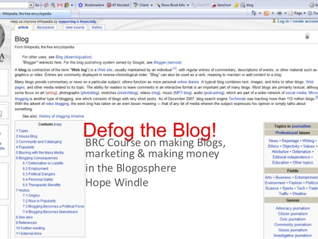 Defog the Blog!BRC Course on making Blogs, marketing & making money in the Blogosphere Hope Windle