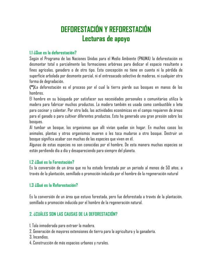 DEFORESTACIÓN Y REFORESTACIÓN                            Lecturas de apoyo 1.1 ¿Que es la deforestación? Según el Programa...