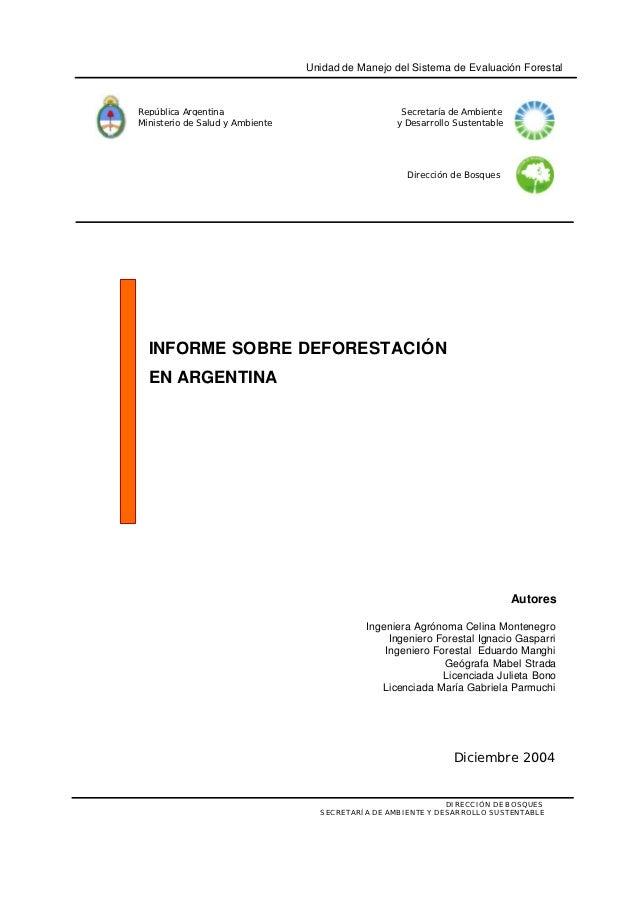 Unidad de Manejo del Sistema de Evaluación ForestalRepública Argentina                                 Secretaría de Ambie...