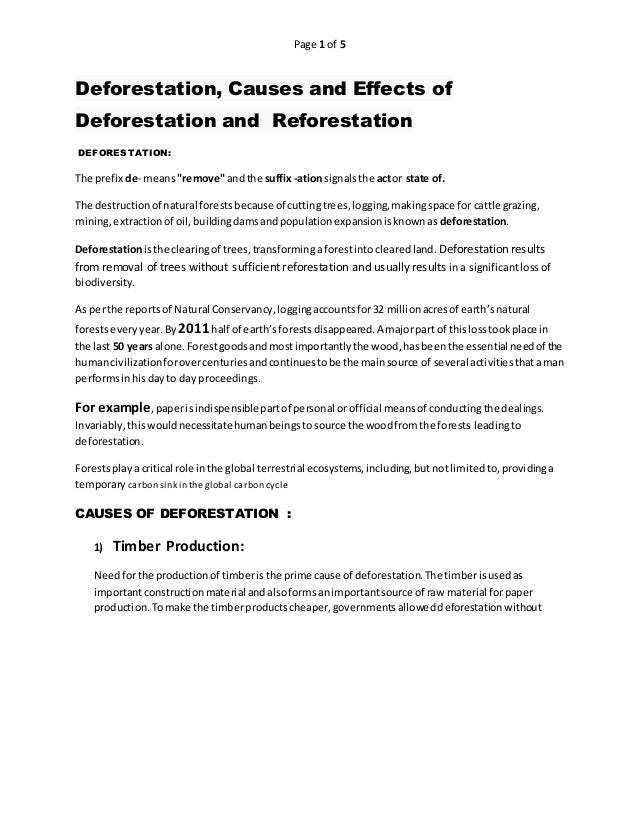 """Page 1 of 5 Deforestation, Causes and Effects of Deforestation and Reforestation DEFORESTATION: The prefix de- means""""remov..."""