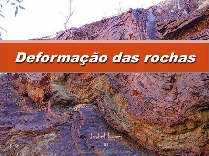 Deformação das rochas       http://bg11esc.wordpress.com/