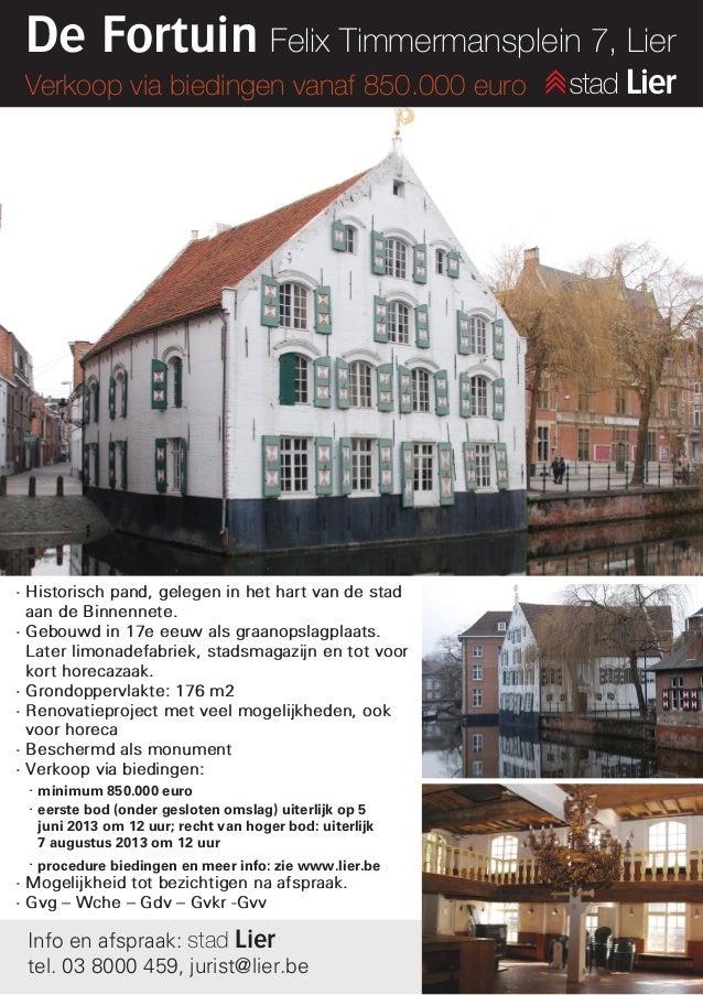 De Fortuin Felix Timmermansplein 7, Lier Verkoop via biedingen vanaf 850.000 euro• Historisch pand, gelegen in het hart va...