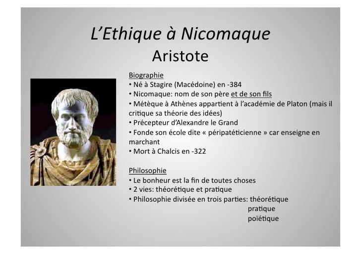 L'EthiqueàNicomaque            Aristote     Biographie     •NéàStagire(Macédoine)en‐384     •Nicomaque:nom...