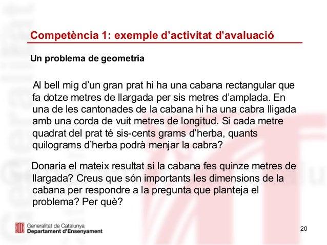 Competència 1: exemple d'activitat d'avaluacióUn problema de geometriaAl bell mig d'un gran prat hi ha una cabana rectangu...