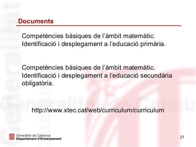 DocumentsCompetències bàsiques de l'àmbit matemàtic.Identificació i desplegament a l'educació primària.Competències bàsiqu...