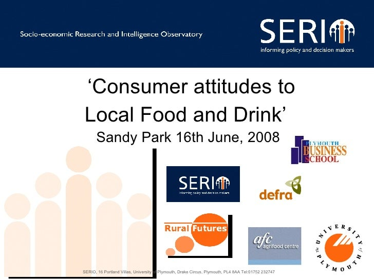' Consumer attitudes to  Local Food and Drink'  Sandy Park 16th June, 2008