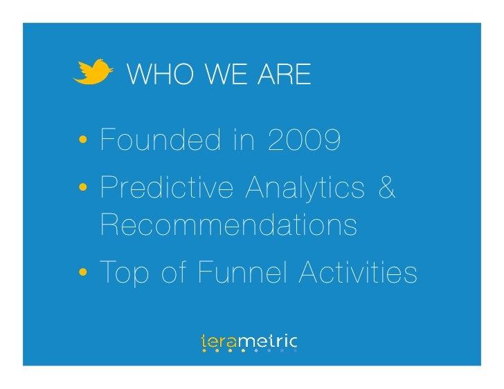 Defrag: Applying Twitter Analytics in Real Time Slide 2