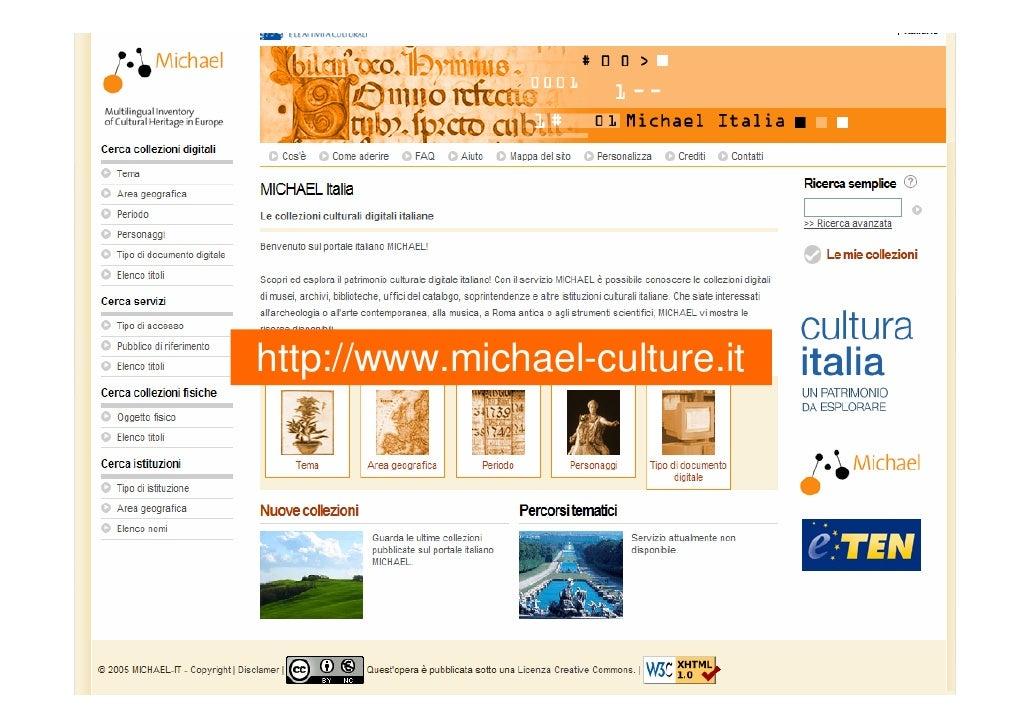 CulturaItalia - MICHAEL Italia: a che punto siamo Slide 2