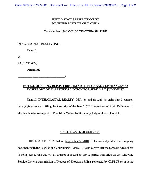 UNITED STATES DISTRICT COURT SOUTHERN DISTRICT OF FLORIDA Case Number: 09-CV-62035 CIV-COHN-SELTZER INTERCOASTAL REALTY, I...