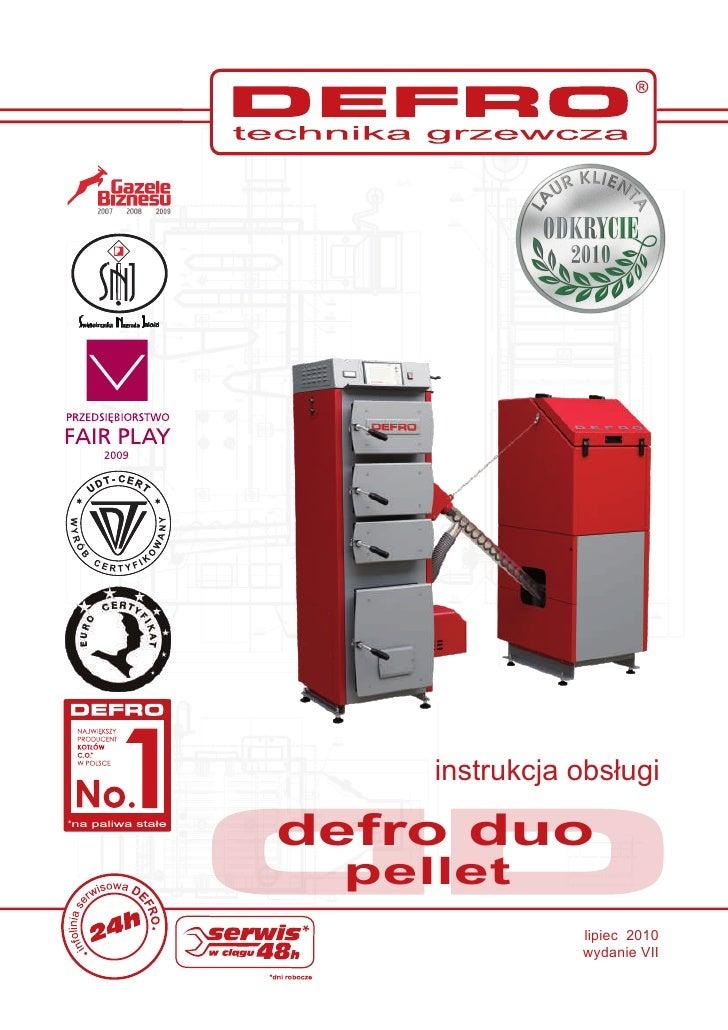 instrukcja obs³ugidefro duo pellet               lipiec 2010               wydanie VII