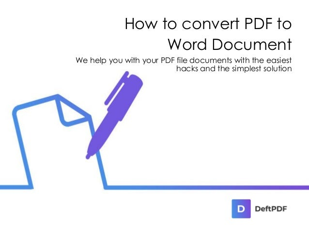 How to convert PDF to Word Document We help you with your PDF file documents with the easiest hacks and the simplest solut...