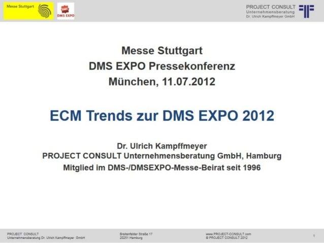 [DE] DMS EXPO + IT&Business | Pressekonferenz der Messe Stuttgart | 21.06.2012 | Ulrich Kampffmeyer | Präsentation Dr. Kam...