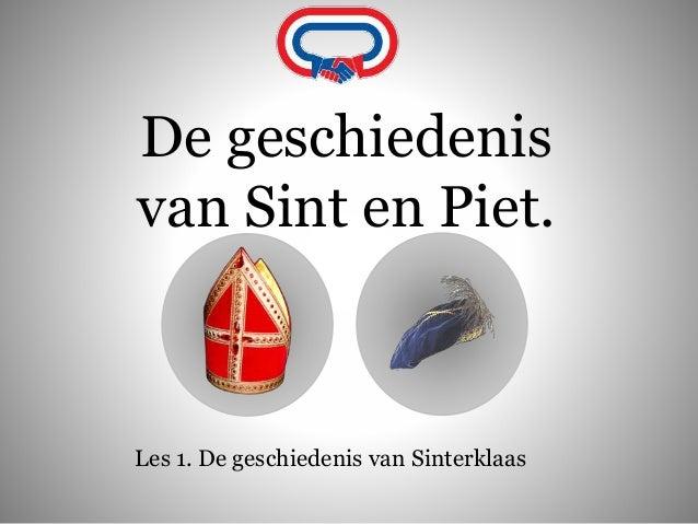 De geschiedenis van Sint en Piet. Les 1. De geschiedenis van Sinterklaas