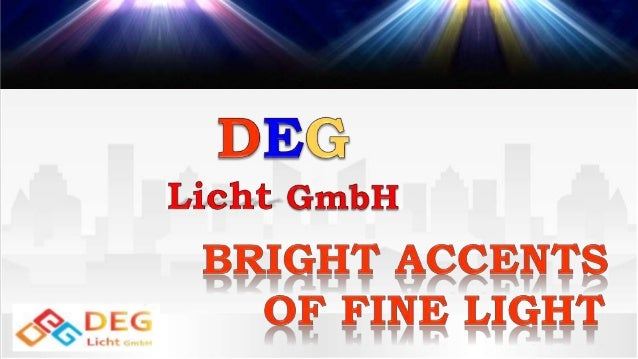  DEG Licht GmbH is a young company that has first started developing unique spotlights, which do not have close analogues...