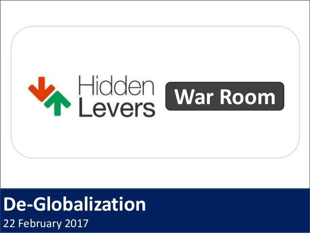 De-Globalization 22 February 2017 War Room