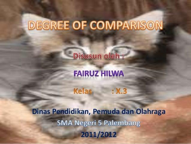 Dinas Pendidikan, Pemuda dan Olahraga  2011/2012