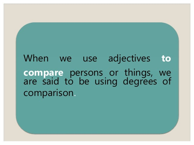 comparisson of adjective Expressions of comparison   decide whether to use the noun or the adjective word form  grammar-quizzes  clauses  comparative clauses  comparisons.