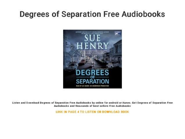 Degrees Of Separation Free Audiobooks Listen And Download Degrees Of Separation Free Audiobooks By Online For