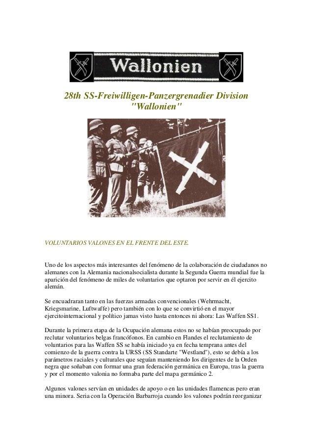 """28th SS-Freiwilligen-Panzergrenadier Division """"Wallonien"""" VOLUNTARIOS VALONES EN EL FRENTE DEL ESTE. Uno de los aspectos m..."""