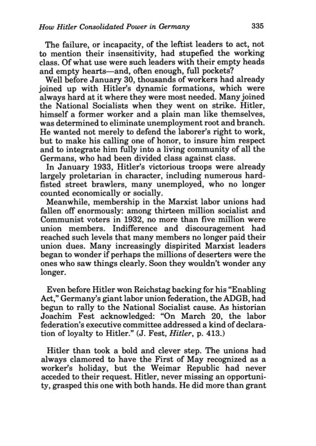 how hitler consolidated power How hitler consolidated power local government is re-organised 26 apr 1933 political parties are banned 14 jul 1933 all polictical parties, except for the nazi party, were banned from the reichstag.