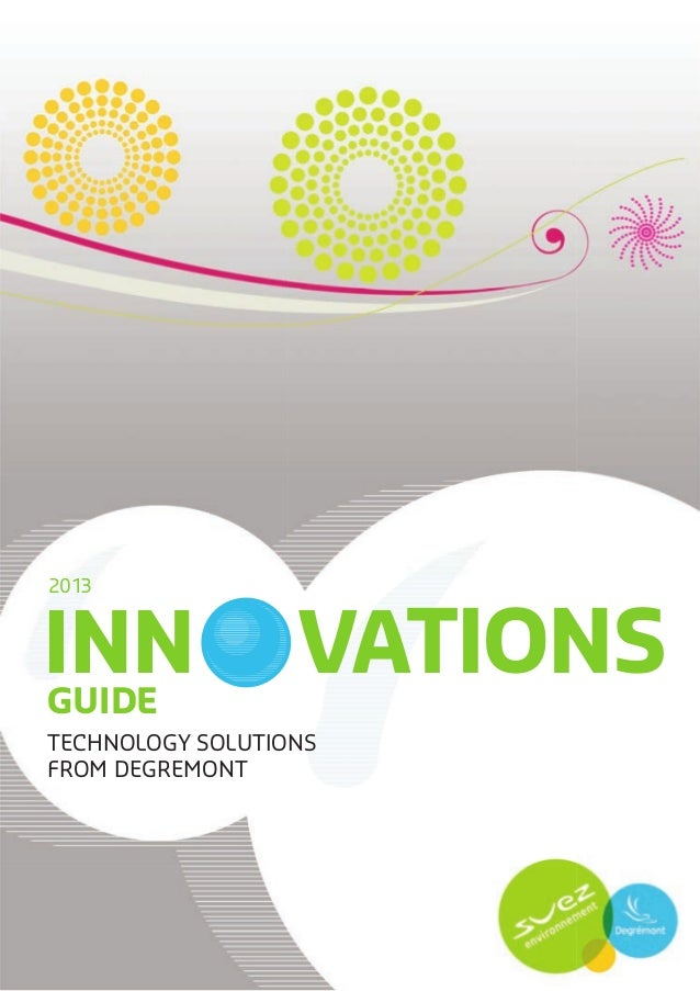 INN VATIONS 2013 GUIDE TECHNOLOGY SOLUTIONS FROM DEGREMONT