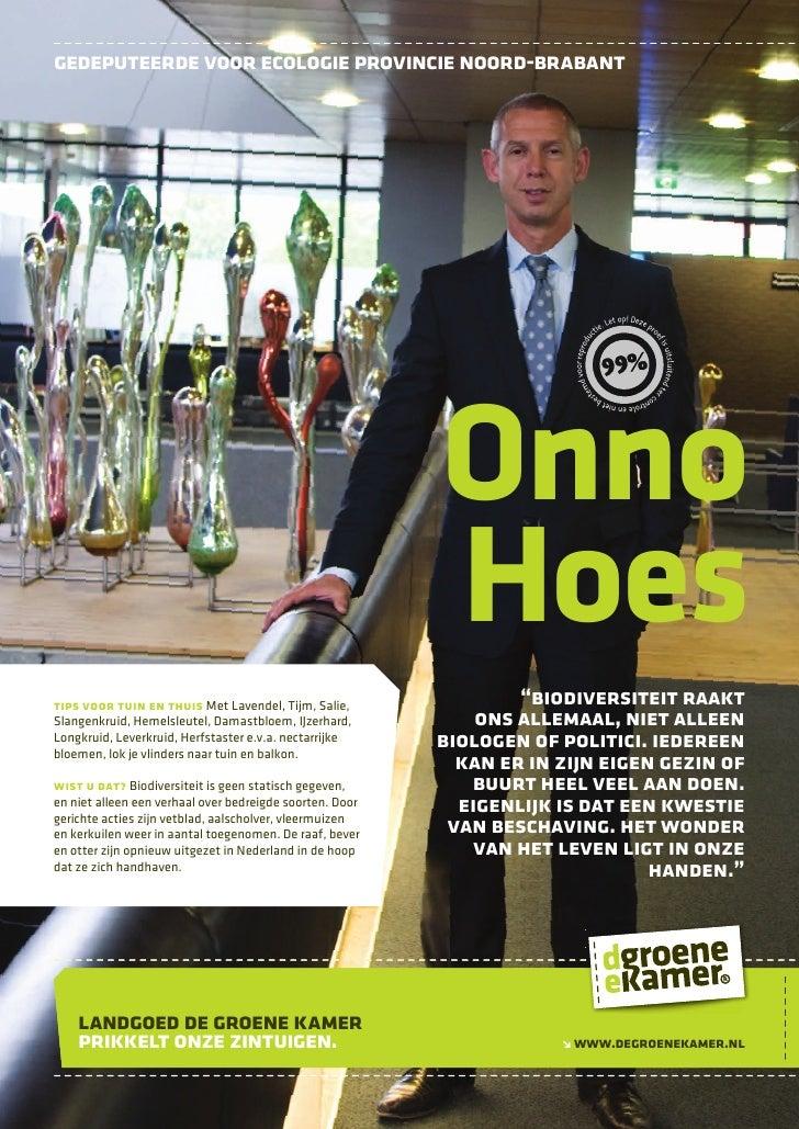 gedeputeerde voor ecologie provincie noord-brabant                                                               Onno     ...