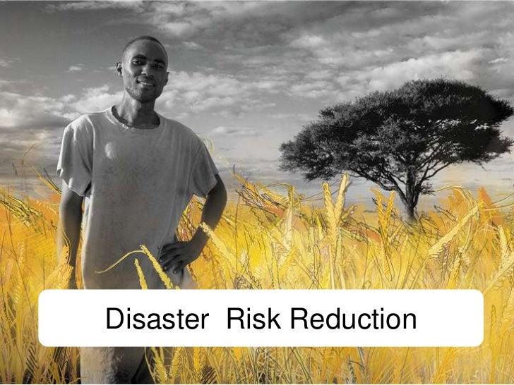 Disaster  Risk Reduction<br />