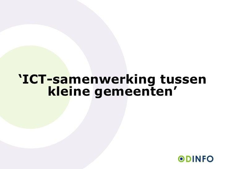 ' ICT-samenwerking tussen kleine gemeenten'