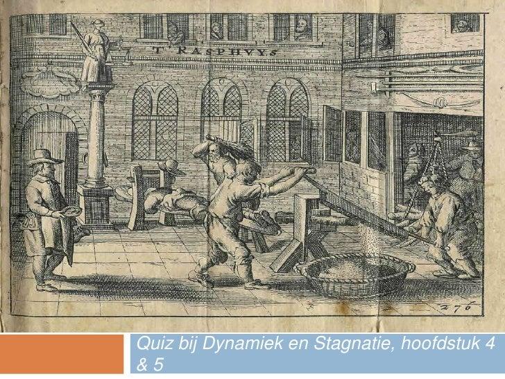 Quiz bij Dynamiek en Stagnatie, hoofdstuk 4 & 5<br />DE GROTE ZILVEREN EEUW QUIZ<br />