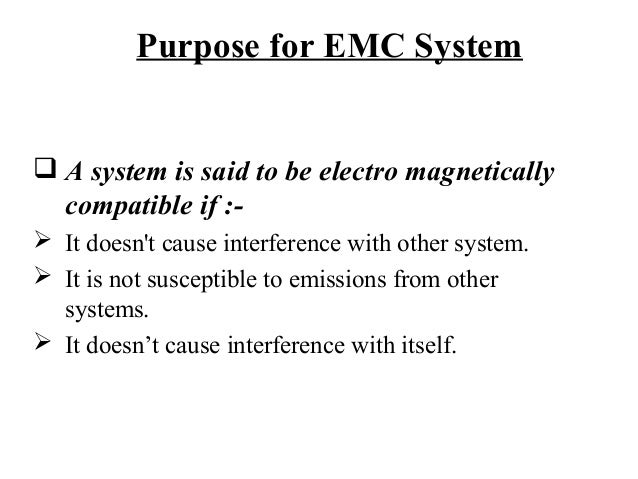 emi notes Eliminating emi in microcontroller applications 10 abstract in today's world, with increasing numbers of both fixed and mobile electronic devices, electromagnetic compatibility (emc) is becoming a critical issue disastrous, if not annoy-ing, results occur if a system, subsystem or component in.