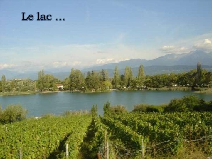 Le lac …<br />