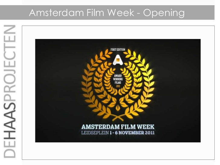 Amsterdam Film Week - Opening