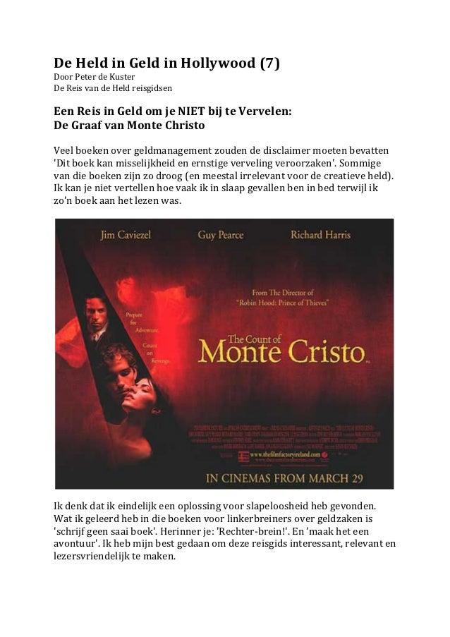 De Held in Geld in Hollywood (7)  Door Peter de Kuster  De Reis van de Held reisgidsen...