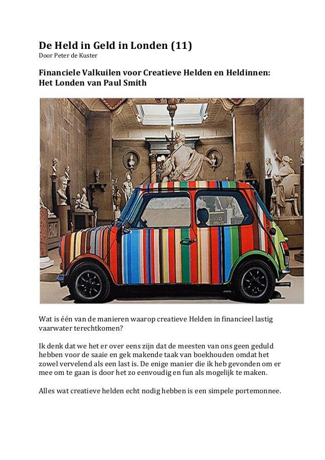 De Held in Geld in Londen (11) Door Peter de Kuster   Financiele Valkuilen voor Creatieve...