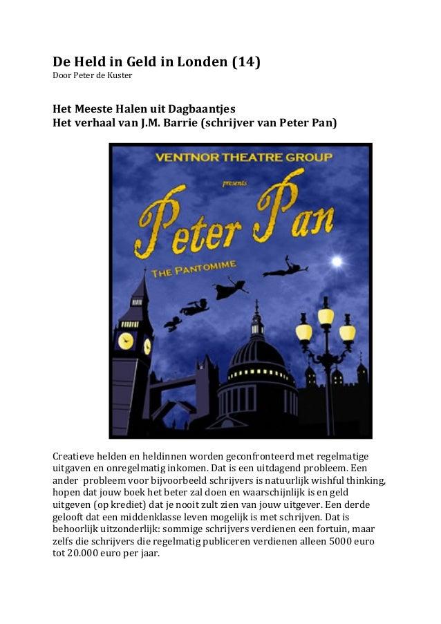 De Held in Geld in Londen (14) Door Peter de Kuster    Het Meeste Halen uit Dagbaantje...