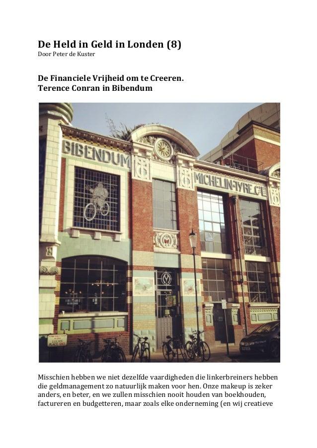 De Held in Geld in Londen (8) Door Peter de Kuster   De Financiele Vrijheid om te Cree...