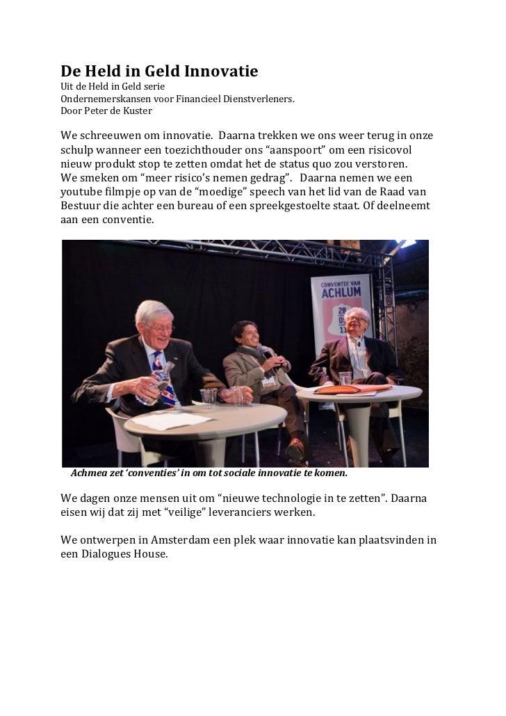 De Held in Geld Innovatie Uit de Held in Geld serie Ondernemerskansen voor Financieel Dienstve...